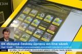 Evropská komise zkoumá českou úpravu online sázení